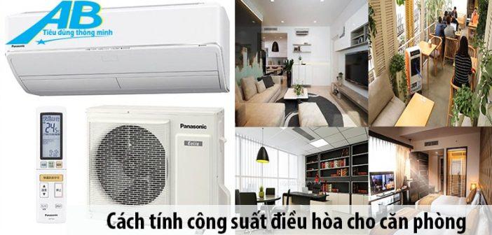 Cách tính công suất điều hòa cho căn phòng từ 15m2 đến 40m2