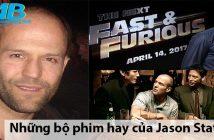 Những bộ phim hay của Jason Statham bạn nhất định phải thưởng thức