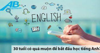 30 tuổi có quá muộn để bắt đầu học tiếng Anh?