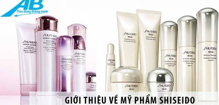 Giới thiệu về mỹ phẩm Shiseido