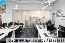 Địa chỉ mua bán bàn làm việc giá rẻ quận Ba Đình, Hà Nội