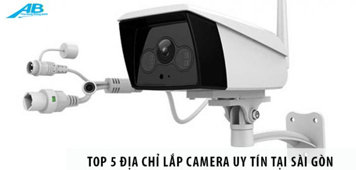 Top 5 địa chỉ lắp camera uy tín tại Sài Gòn